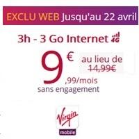 Virgin Mobile : Forfait 3H + 3Go en 4G � 9.99� � vie !