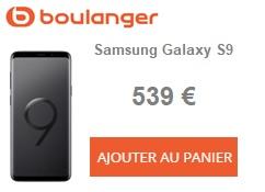 Galaxy S9 Boulanger