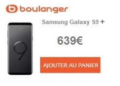 Galaxy S9+ Boulanger