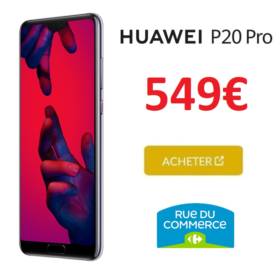 huawei-p20-Pro-black-friday-rue-du-commerce