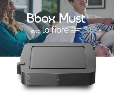 BBOX Must Fibre Bouygues Télécom