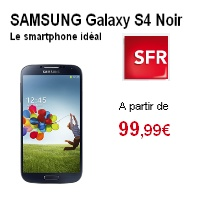 Le Samsung Galaxy S4 disponible chez SFR à 99,99€