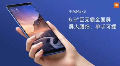 Le Xiaomi Mi Max 3 est officiel !