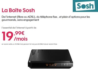 La Boîte SOSH à 19,99€ ADSL ou Fibre en promo jusqu'au 8 janvier 2019