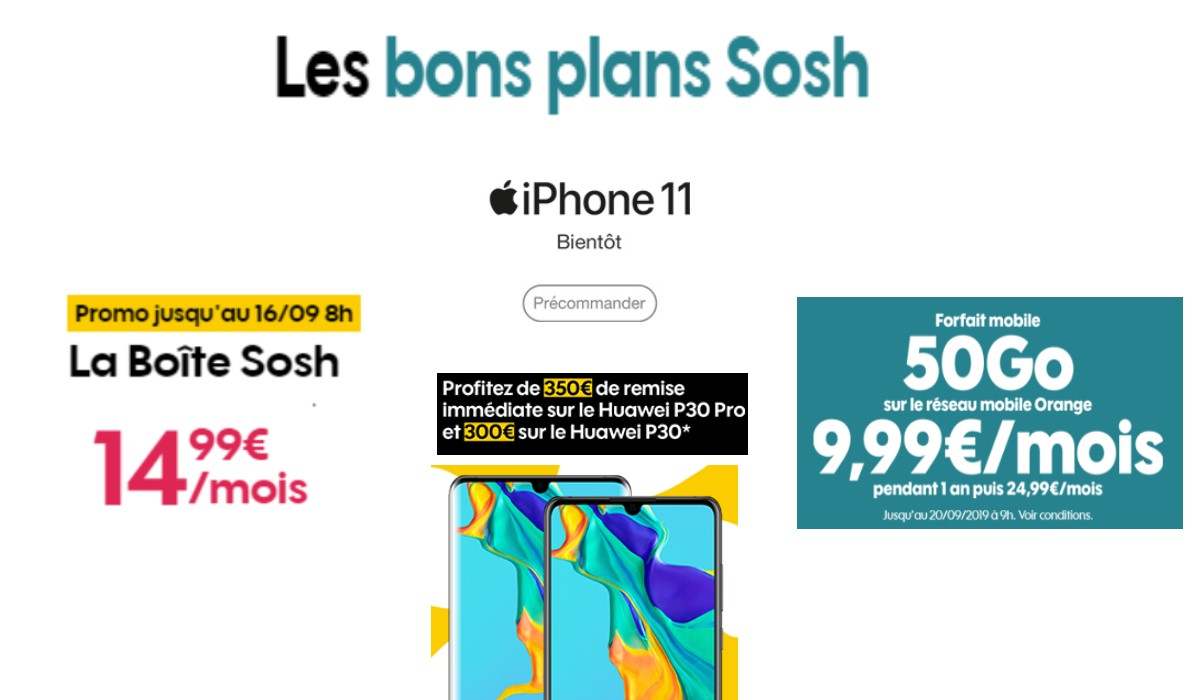 Bons plans SOSH : BOX Internet à 15 euros, forfait mobile 50Go à 10 euros, Huawei P30 et P30 Pro à prix canon...