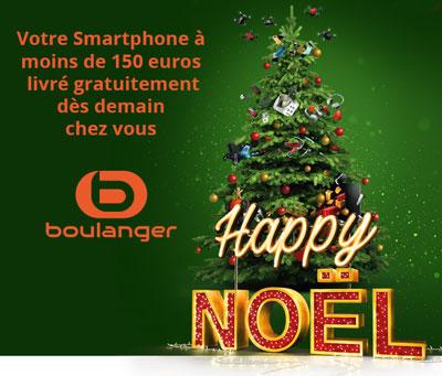 Votre Smartphone à moins de 150 euros chez Boulanger (livraison garantie avant Noël)