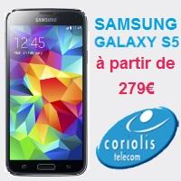 Le Samsung Galaxy S5 est disponible à partir de 279€ avec un forfait Coriolis !