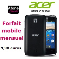 forfait mobile mensuel afone mobile acer z110