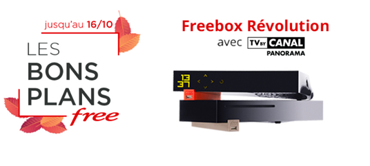 Bon plan Freebox Révolution avec TV by Canal Panorama jusqu'au 16 Octobre 2018