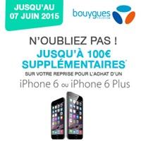 Bouygues Telecom : Revendez votre mobile et obtenez jusqu'à 100€ supplémentaires pour l'achat d'un iPhone 6 ou 6 Plus !