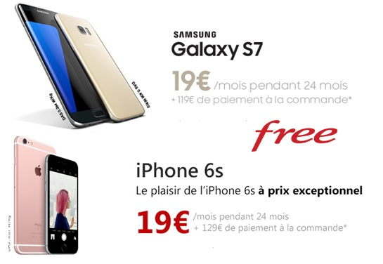 iPhone 6s ou samsung S7 en location � 19� chez Free