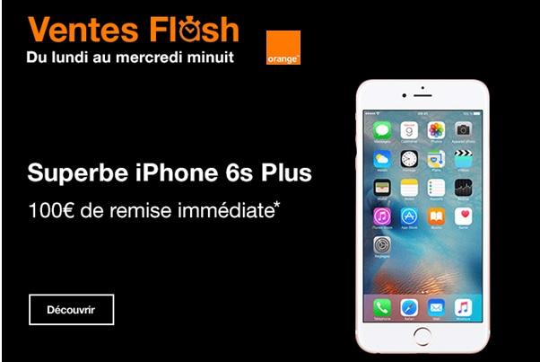 vente flash 100 euros de remise sur votre iphone 6s plus avec orange pendant 3 jours. Black Bedroom Furniture Sets. Home Design Ideas