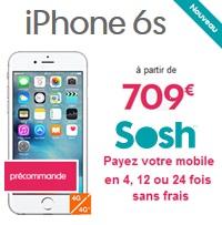 iphone 6s au meilleur prix chez sosh avec un forfait sans engagement