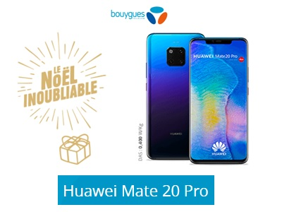 Huawei Mate 20 Pro chez Bouygues Telecom