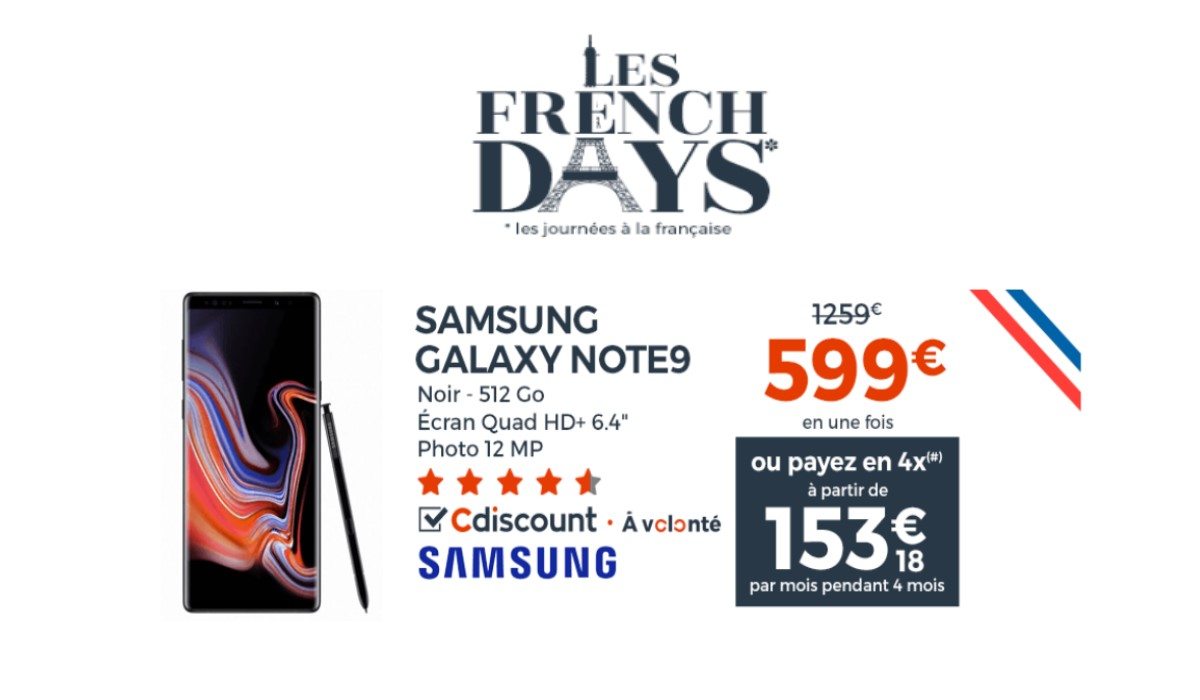 French Days Cdiscount : le Galaxy Note 9 512 Go à seulement 599 euros !