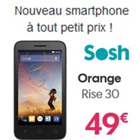 orange rise 30 nouveau Smartphone petit prix