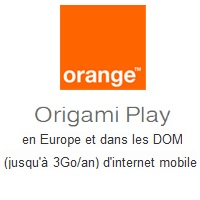 Orange mobile :  Le Roaming évolue avec les forfaits Origami Play et des nouvelles promotions !