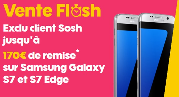 la vente flash sur le galaxy s7 ou s7 edge chez sosh expire bient t jusqu 170 euros de remise. Black Bedroom Furniture Sets. Home Design Ideas