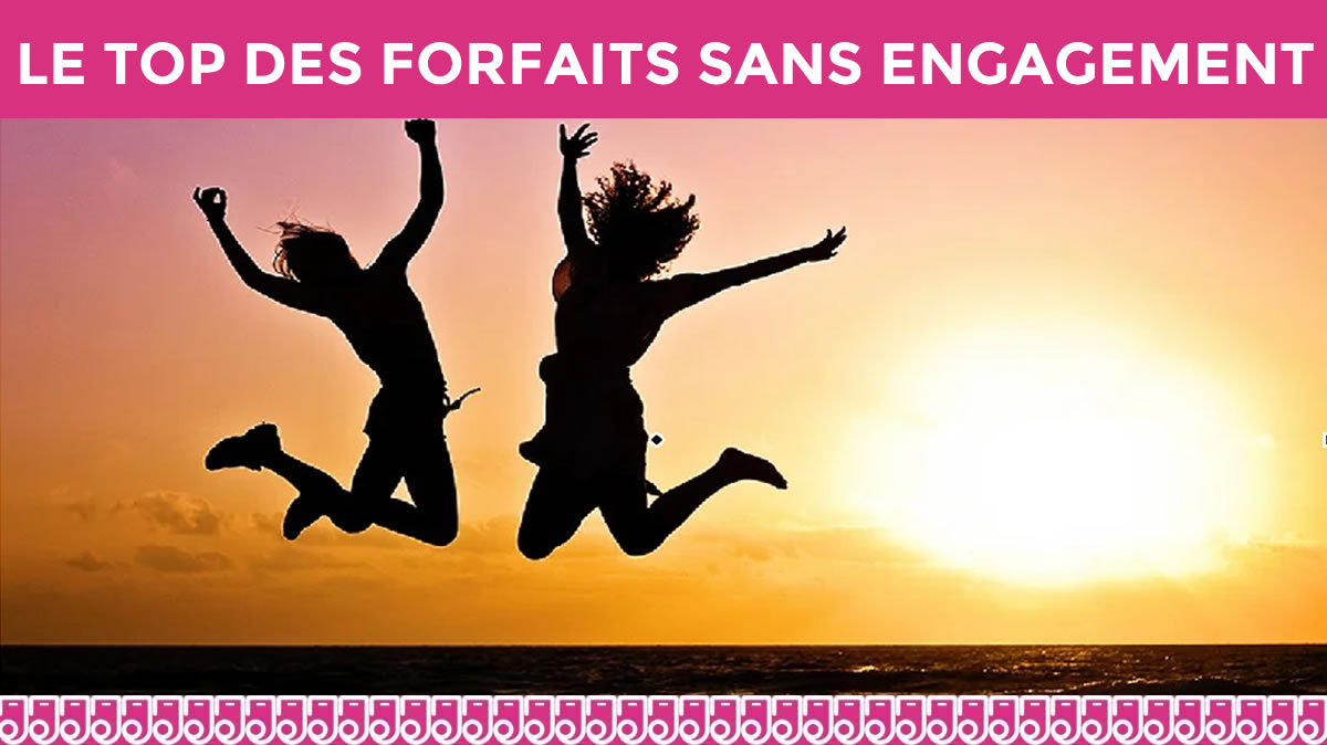 forfaits sans engagement