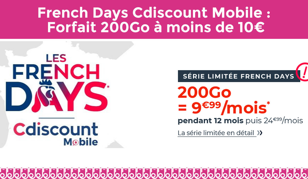 cdiscount mobile french days 200 go à 9,99€ pendant 1 an
