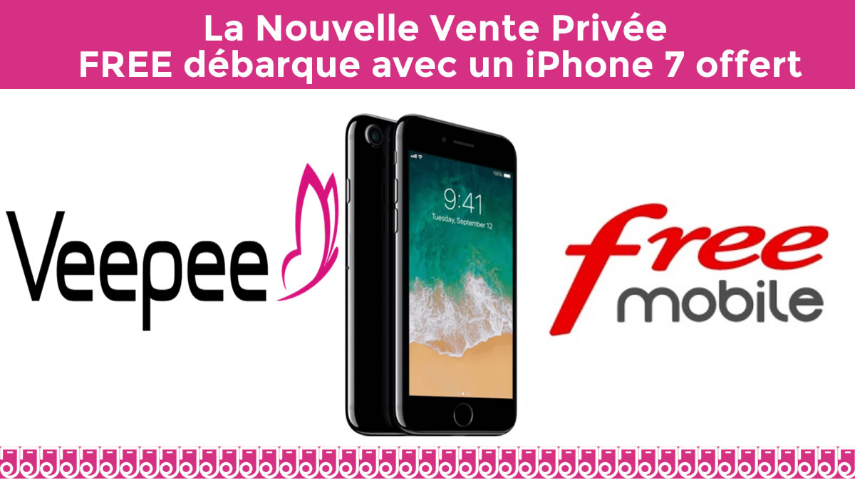 vente privée free iphone 7