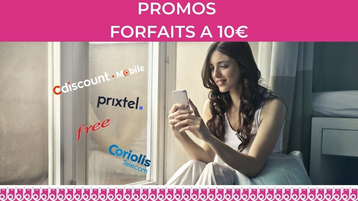 promos forfaits 10€