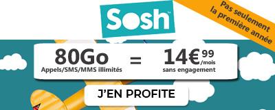 Le forfait SOSH 80G0 en promo à 14.99€ sans condition de durée