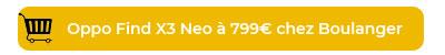 Oppo Find X3 neo Boulanger