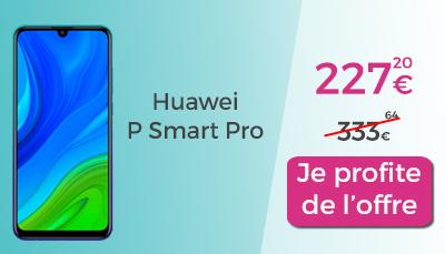 huawei p smart pro en promo pas cher